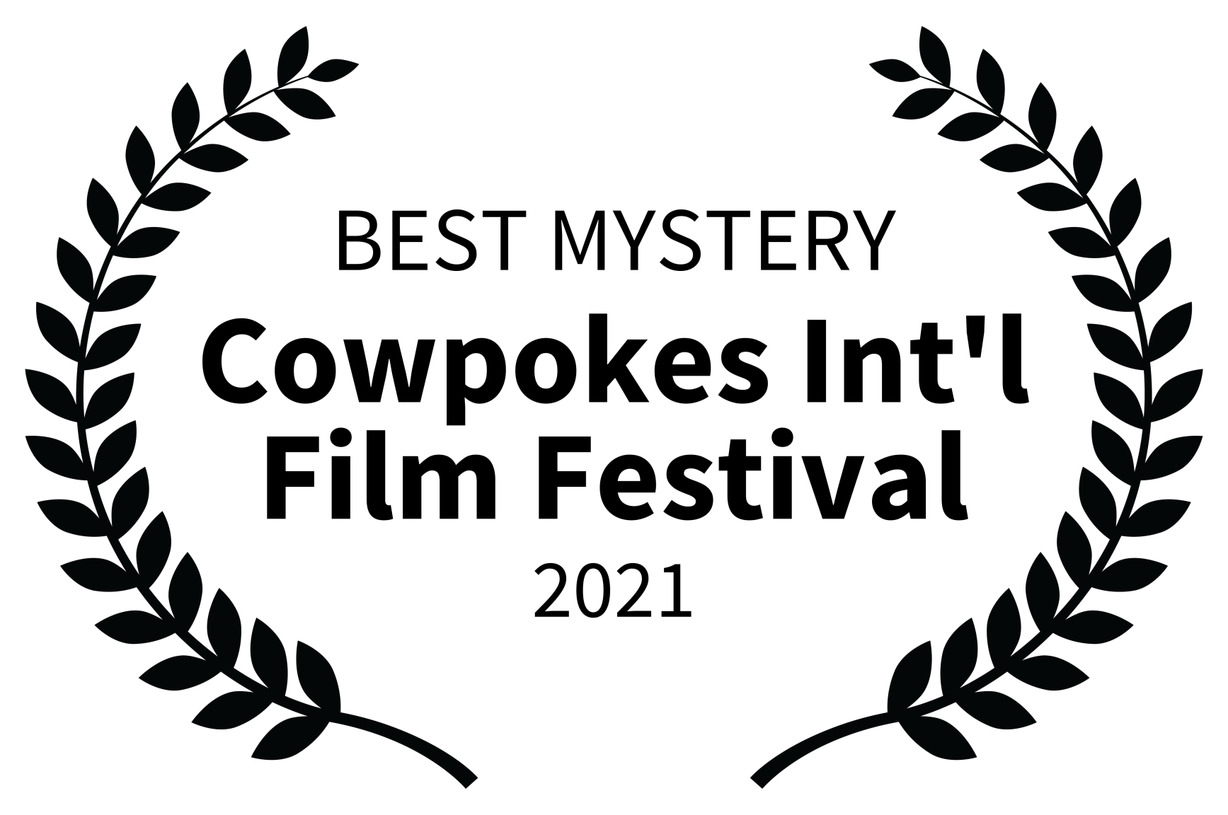 BEST MYSTERY - Cowpokes Intl Film Festival - 2021